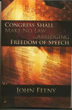 """Congress shall make no law . . . abridging the Freedom of Speech"", by John Feeny"